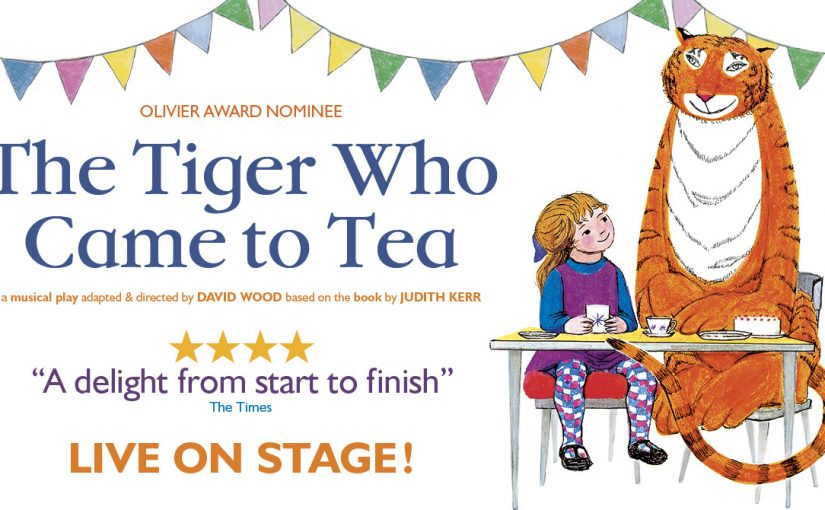 WIN Family Tickets to The Tiger Who Came to Tea!
